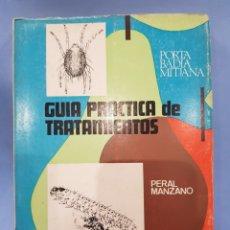 Libros: GUIA PRÁCTICA DE TRATAMIENTOS, PLAGAS DE FRUTALES , EDICIONES DILAGRO , AÑO 1969. Lote 252069610