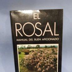 Libros: EL ROSAL , MANUAL DEL BUEN AFICIONADO ,EDICIONES MUNDI-PRENSA , AÑO 1991. Lote 252072455