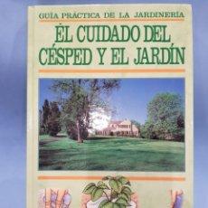 Libros: EL CIDADO DEL CESPED Y EL.JARDIN , EDITORIAL FOLIO , AÑO 1991. Lote 252072720