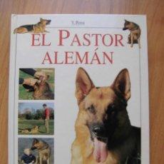 Libros: ELPASTOR ALEMÁN GUÍA FOTOGRÁFICA EDITORIAL DE VECCHI V. ROSSI. Lote 254091515