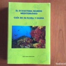 Libros: MAGNIFICA GUÍA ILUSTRADA DEL ECOSISTEMA MEDITERRANEO.. Lote 255984070