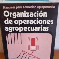 Livros: ORGANIZACION DE OPERACIONES AGROPECUARIAS. Lote 263664875
