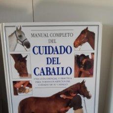 Livros: MANUAL COMPLETO DEL CUIDADO DEL CABALLO. Lote 264258156