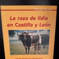 Livros: LA RAZA DE LIDIA TORO EN CASTILLA Y LEON. Lote 265495414