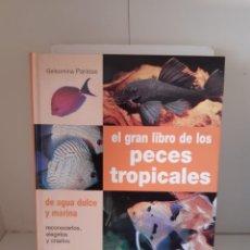 Livros: EL GRAN LIBRO DE LOS PECES TROPICALES. Lote 265497459