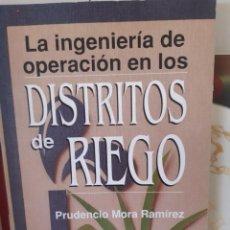 Livros: LA INGENIERIA DE OPERACION EN LOS DISTRITOS DE RIEGO. Lote 265789494