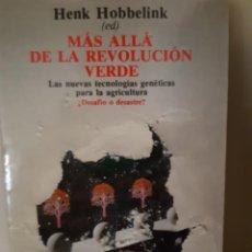 Libros: MAS ALLA DE LA REVOLUCION VERDE NUEVAS TECNOLOGIAS GENETICAS PARA LA AGRICULTURA HENK HOBBELINK. Lote 266741423