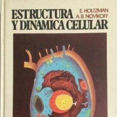 Libros: ESTRUCTURA Y DINÁMICA CELULAR. HOLTZMAN. INTERAMERICANA. NUEVO. Lote 270873778
