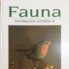 Libros: FAUNA. NATURALEZA LEONESA III. A. PENAS. NUEVO. Lote 271675298