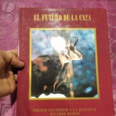 Libros: EL FUTURO DE LA CAZA. Lote 277529718
