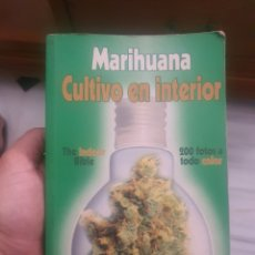 Libros: LIBRO DE MARIHUANA CULTIVO DE INTERIOR. Lote 278616228