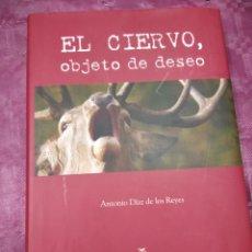 Libros: EL CIERVO OBJETO DE DESEO. Lote 279332263