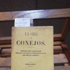 Libros: LA CRIA DE CONEJOS..SEGUNDA EDICION.. Lote 283645398