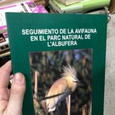 Libros: SEGUIMIENTO DE LA AVIFAUNA EN EL PARC NATURAL DE L'ALBUFERA. Lote 290132658