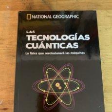 Libros: TECNOLOGÍAS CUÁNTICAS - COLECCIÓN SECRETOS CEREBRO NATIONAL GEOGRAPHIC- NUEVO. Lote 295594013