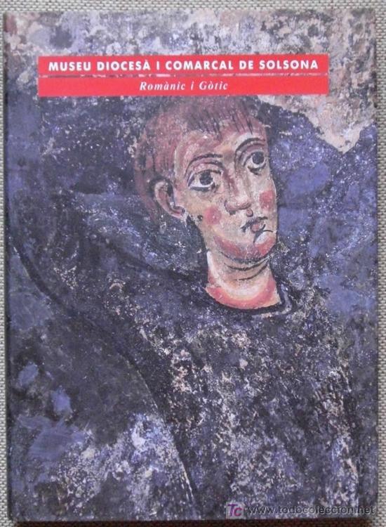 MUSEU DIOCESA I COMARCAL DE SOLSONA. ROMÀNIC I GOTIC (Libros Nuevos - Idiomas - Catalán )