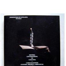 Libros: PERSONATGES DE CATALUNYA 14È VOLUM - ANGEL FONT.. Lote 27276598