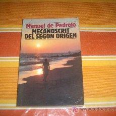 Libros: NOVELA MECANOSCRIT DEL SEGON ORIGEN DEL AUTOR MANUEL DE PEDROLO, EN LENGUA CATALANA. Lote 17148555