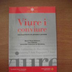 Libros: VIURE I CONVIURE - UNA EXPERIENCIA DE PERSONA A PERSONA. Lote 25951662