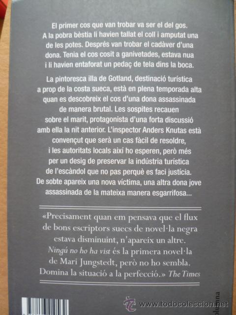 Libros: NINGÚ NO HO HA VISIT/ Mari Jungstedt / 2009 / 299 pag. (en catalá). - Foto 2 - 27771777