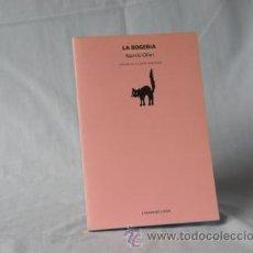 Libros: LA BOGERÍA - NARCÍS OLLER ***NOU*** ¡¡¡OFERTA 3X2 !!!. Lote 39629694