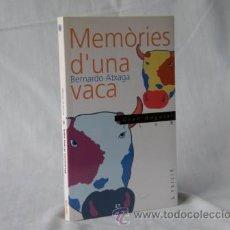 Libros: MEMORIES D'UNA VACA - BERNARDO ATXAGA *** NOU ***¡¡¡OFERTA 3X2!!!. Lote 27996007
