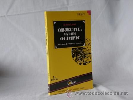 OBJECTIU ESTADI OLIMPIC - EDUARD JOSE *** NOU *** ¡¡¡OFERTA 3X2 !!! (Libros Nuevos - Idiomas - Catalán )