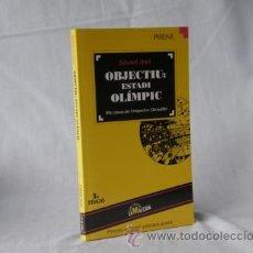 Libros: OBJECTIU ESTADI OLIMPIC - EDUARD JOSE *** NOU *** ¡¡¡OFERTA 3X2 !!!. Lote 28005155