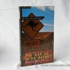 Libros: PER QUÈ NO M'HO DEIES? - DAVID NEL·LO *** NOU *** ¡¡¡OFERTA 3X2 !!!. Lote 28005176