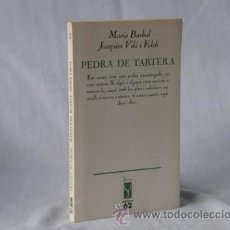 Libros: PEDRA DE TARTERA - MARIA BARBAL I JOAQUIM VILÀ I FOLCH- *** NOU *** ¡¡¡OFERTA 3X2 !!!. Lote 28005222