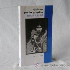 Libros: GRÀCIES PER LA PROPINA - FERRAN TORRENT *** NOU *** ¡¡¡OFERTA 3X2 !!!. Lote 28005268