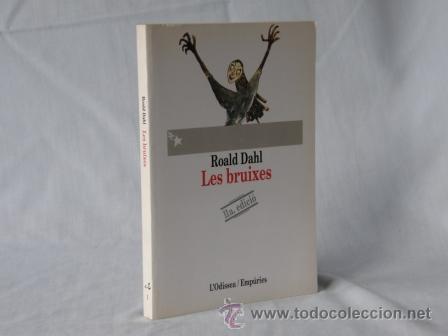 LES BRUIXES - RONALD DAHL *** NOU *** ¡¡¡OFERTA 3X2 !!! (Libros Nuevos - Idiomas - Catalán )