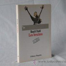 Libros: LES BRUIXES - RONALD DAHL *** NOU *** ¡¡¡OFERTA 3X2 !!!. Lote 28005558