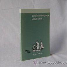 Libros: EL LUXE DEL LLENGUATGE - JESUS TUSON *** NOU *** ¡¡¡OFERTA 3X2 !!!. Lote 57181097