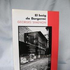 Libros: EL BOIG DE BERGERAC- GEORGES SIMENON***NOU*** ¡¡¡OFERTA 3X2 !!!. Lote 184063352