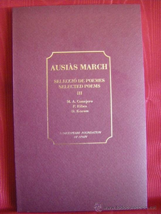 Libros: AUSIAS MARCH SELECCIÓ DE POEMES VOL III INGLÉS-VALENCIANO/CATALÁN - Foto 3 - 31773265