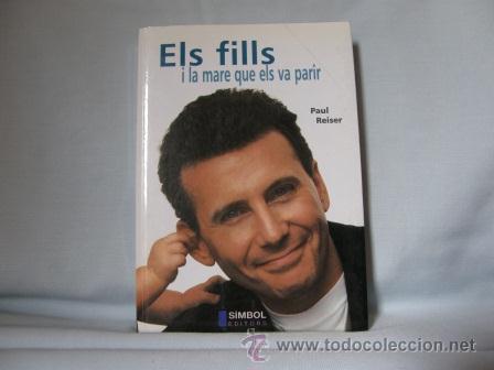Libros: LOTE DOS LIBROS:SOBREVIURE EN PARELLA+ELS FILLS I LA MARE QUE ELS VA PARIR **PAU REISER** - Foto 2 - 33623119