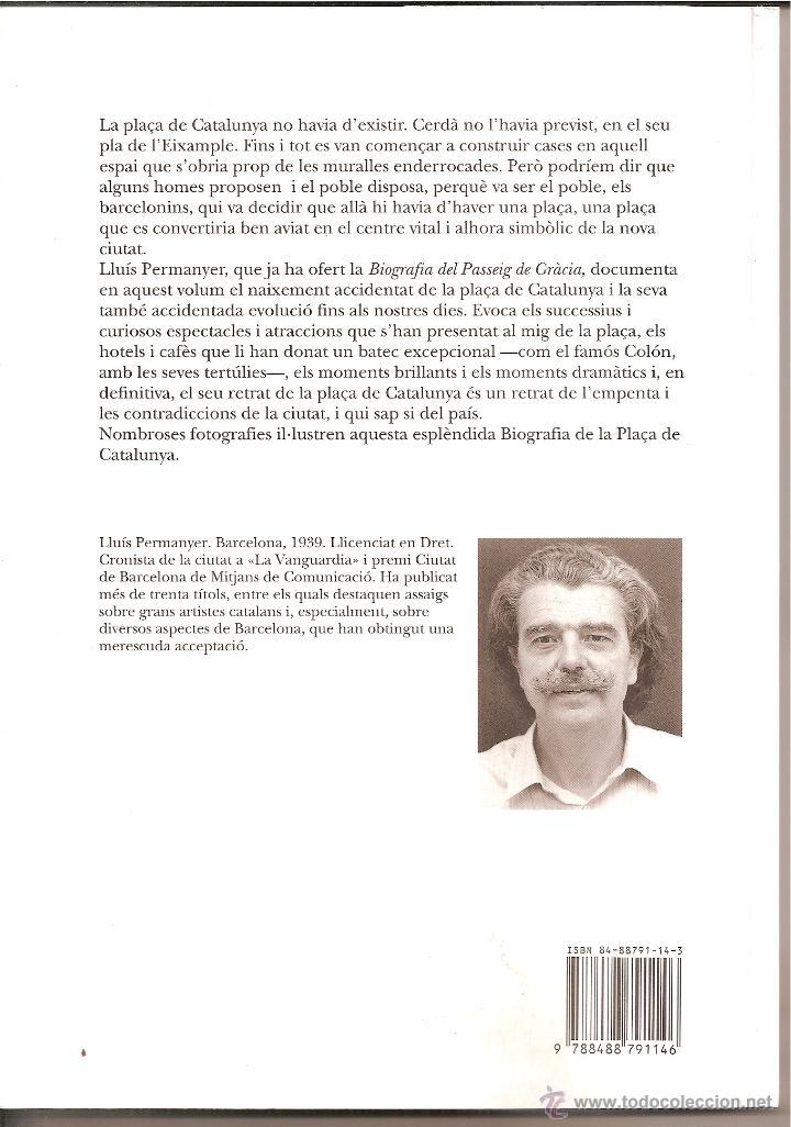 Libros: BIOGRAFIA DE LA PLAÇA DE CATALUNYA / LA CAMPANA 1995 - Foto 2 - 46876087