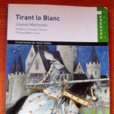 Libros: LIBRO TIRANT LO BLANC EN CATALÁN VALENCIANO EDITORIAL VICENS VIVES. Lote 47161616