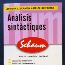 Livros: ANÀLISIS SINTÀCTIQUES SCHAUN SÈRIE BATXILLERAT MONTSE SALA ESTEVE COSTA CLARA VOLARDELL 2011. Lote 50982521