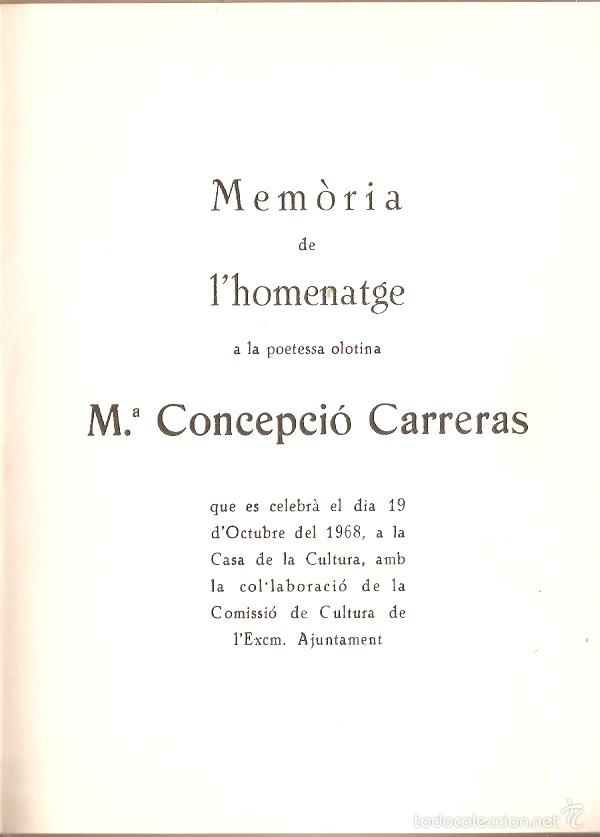 Libros: Olot. Homenatge a la Poetessa Mª Concepcion Carreras. Ed.Numerada. 1968.55 pag. Vell i Bell - Foto 2 - 57837891