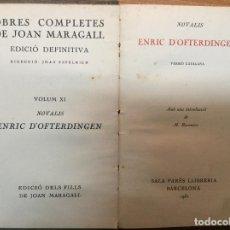 Libros: OBRES COMPLETES DE JOAN MARAGALL, VOLUM XI. ENRIC D'OFTERDINGEN.. Lote 75299119