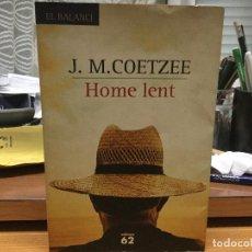 Libros: J.M. COETZEE. HOME LENT.. Lote 88920040