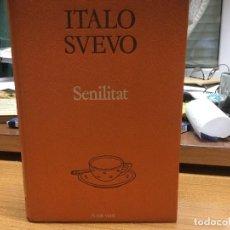 Libros: SENILITAT. ITALO SVEVO. . Lote 88920292