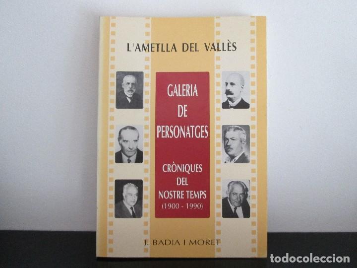 L AMETLLA DEL VALLES = GALERIA DE PERSONATGES = PER JOSEP BADIA I MORET (Libros Nuevos - Idiomas - Catalán )