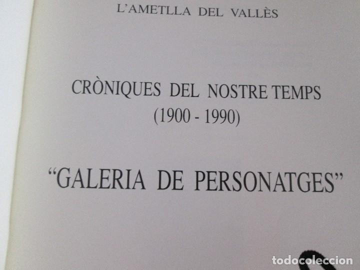 Libros: L ametlla del valles = galeria de personatges = per JOSEP BADIA I MORET - Foto 3 - 90368720