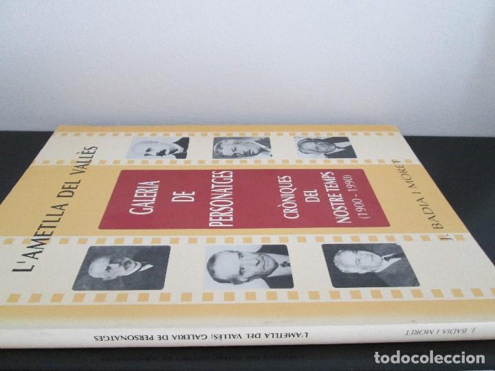 Libros: L ametlla del valles = galeria de personatges = per JOSEP BADIA I MORET - Foto 7 - 90368720
