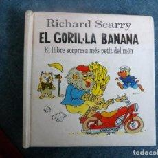 Livres: POP-UP EL GORIL·LA BANANA EL LLIBRE SOSPRESA MÉS PETIT DEL MÓN. Lote 115048123
