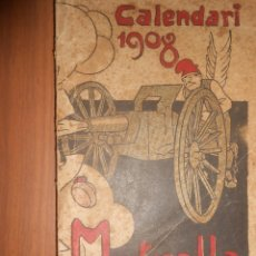 Libros: CALENDARI LA METRALLA ANY 1908 BARCELONA. Lote 117708827