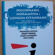 Livres: DICCIONARIS, NORMATIVA, LLENGUA ESTANDARD DEL FABRA AL DICCIONARI DE L´INSTITUT. 2003. Lote 117962255